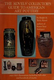 Cover of: The Kovels' collector's guide to American art pottery
