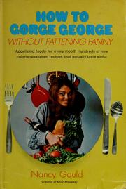 Cover of: How to gorge George without fattening Fanny