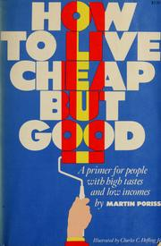 Cover of: How to live cheap but good