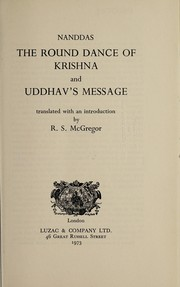 Cover of: The round dance of Krishna, and Uddhav's message
