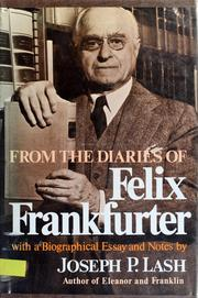 Cover of: From the diaries of Felix Frankfurter