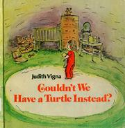 Cover of: Couldn't we have a turtle instead?