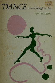 Cover of: Dance, from magic to art