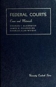 Cover of: Cases and materials on federal courts