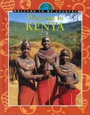 Cover of: Welcome to Kenya