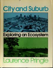 Cover of: City and suburb: exploring an ecosystem