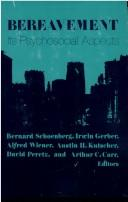 Cover of: Bereavement, its psychosocial aspects