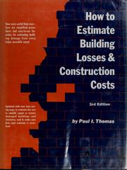Cover of: How to estimate building losses and construction costs