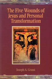 Cover of: The five wounds of Jesus and personal transformation