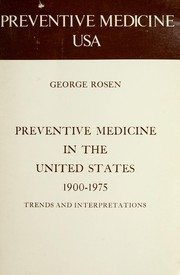 Cover of: Preventive medicine in the United States, 1900-1975