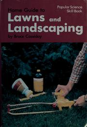 Cover of: Home guide to lawns and landscaping
