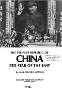 Cover of: The People's Republic of China: Red Star of the East