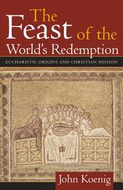 Cover of: The feast of the world's redemption