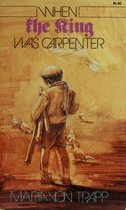 Cover of: When the King was carpenter