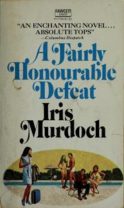 Cover of: A fairly honourable defeat