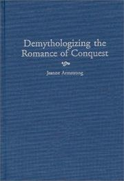 Cover of: Demythologizing the romance of conquest