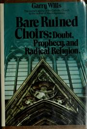 Cover of: Bare ruined choirs: doubt, prophecy, and radical religion.