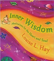 Cover of: Inner wisdom: meditations for the heart and soul