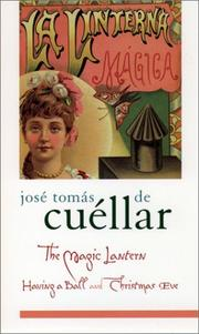 Cover of: The magic lantern: a novel and novella