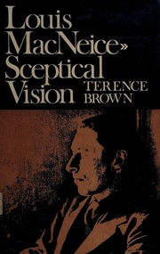 Cover of: Louis MacNeice: sceptical vision