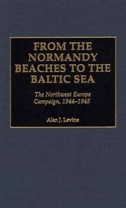 Cover of: From the Normandy beaches to the Baltic Sea