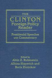 Cover of: The Clinton foreign policy reader: presidential speeches with commentary