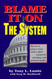 Cover of: Blame it on the system