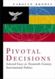 Cover of: Pivotal Decisions