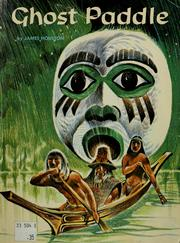 Cover of: Ghost paddle: a northwest coast Indian tale.