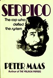 Cover of: Serpico: The cop who defied the system