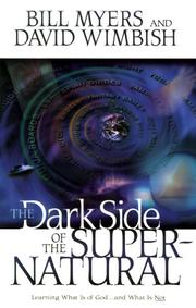 Cover of: The dark side of the supernatural: what is of God and what isn't