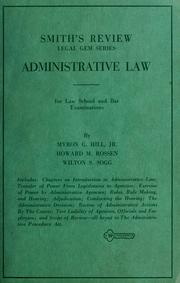 Cover of: Administrative law, for law school and bar examinations
