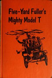 Cover of: Five-Yard Fuller's mighty Model T