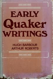 Cover of: Early Quaker writings, 1650-1700