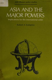Cover of: Asia and the major powers: implications for the international order