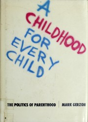 Cover of: A childhood for every child