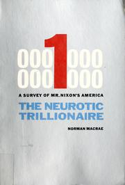 Cover of: The neurotic trillionaire: a survey of Mr. Nixon's America.
