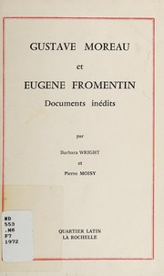 Cover of: Gustave Moreau et Eugène Fromentin: documents inédits