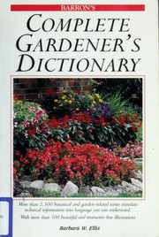 Cover of: Complete gardener's dictionary