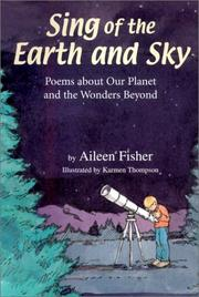 Cover of: Sing of the earth and sky: poems about our planet and the wonders beyond