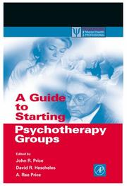 Cover of: A guide to starting psychotherapy groups