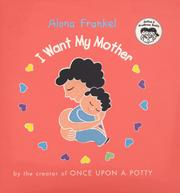Cover of: I want my mother