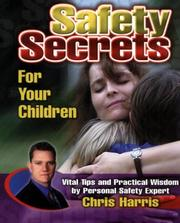 Cover of: Safety secrets for your children