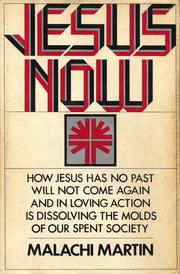 Cover of: Jesus now
