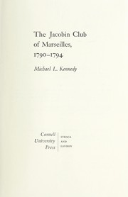 Cover of: The Jacobin Club of Marseilles, 1790-1794