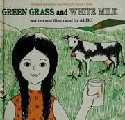 Cover of: Green grass and white milk.