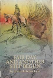 Cover of: Fair day, and another step begun.