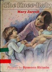 Cover of: The knee-baby