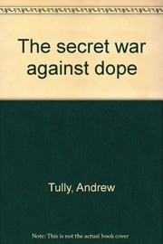Cover of: The secret war against dope