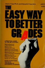 Cover of: The easy way to better grades